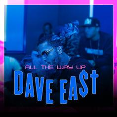 Dave East - All The Way Up (Remix)
