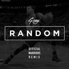 G-Eazy - Random (Warriors Remix)