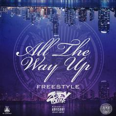 Zoey Dollaz - All The Way Up (Freestyle)