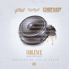 Chief Keef - Violence (Army) Feat. Cee-Lo Green & Tone Trump (Prod. By Cee-Lo Green)