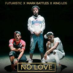 Mark Battles - No Love Feat. Futuristic & King Los