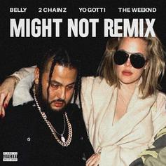 Might Not (Remix) [CDQ]