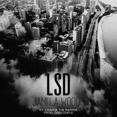 Jamila Woods - LSD Feat. Chance The Rapper