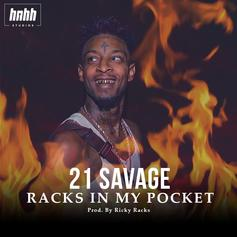 21 Savage - Racks In My Pocket (Prod. By Ricky Racks)