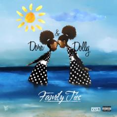 Dora & Dolly - Family Ties