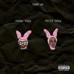 Felix Snow - Turn Up Feat. Young Thug
