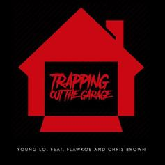 Young Lo - Trapping Out The Garage Feat. Chris Brown & Flawkoe (Prod. By Beat Billionaire)
