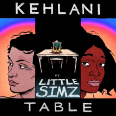 Kehlani - Table Feat. Little Simz