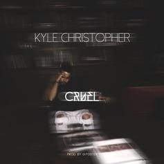 Kyle Christopher - Cruel