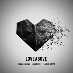 Odd Couple - Love Above Feat. Jamila Woods & Kweku Collins