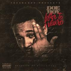 Doe Boy - Letter To Future (Prod. By Will-A-Fool)
