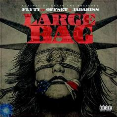 Fly Ty - Large Bag Feat. Offset & Jadakiss