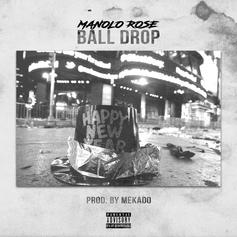 Manolo Rose - Ball Drop