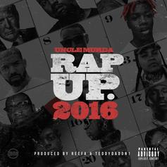 Uncle Murda - Rap Up 2016