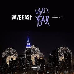 Dave East - What A Year [EASTMIX]
