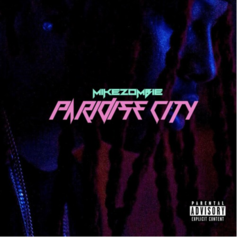 Mike Zombie - Paradise City