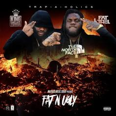 FAT TREL & YOWDA - Fat & Ugly