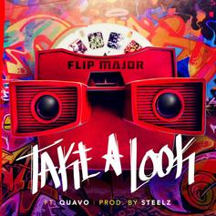 Flip Major - Take A Look Feat. Quavo