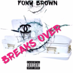 Foxy Brown - Break's Over (Remy Ma Diss) (Snippet)