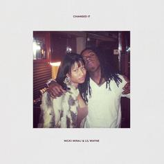 Nicki Minaj - Changed It Feat. Lil Wayne