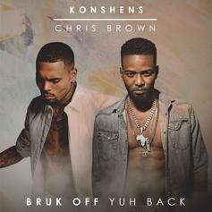 Konshens & Chris Brown - Bruk Off Yuh Back