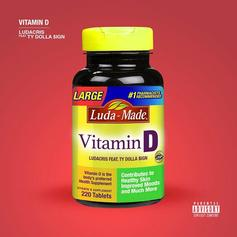Ludacris - Vitamin D Feat. Ty Dolla $ign