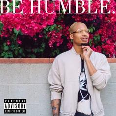AK - Be Humble (Freestyle)