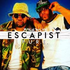 Raekwon & P.U.R.E - Escapist (Prod. By Scram Jones)