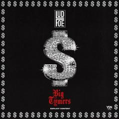 Lud Foe - Big Tymerz