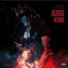 Young Scooter - Jugg King