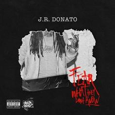 JR Donato - Fear What They Don't Know [EP Stream]