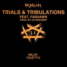 R-Mean - Trials & Tribulations Feat. Fashawn