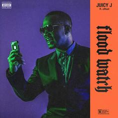 Juicy J - Flood Watch Feat. Offset