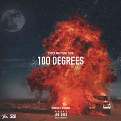 Strick - 100 Degrees Feat. Young Thug