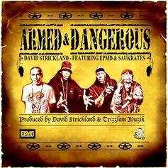 David Strickland - Armed & Dangerous Feat. EPMD & Saukrates