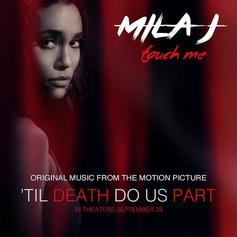 Mila J - Touch Me