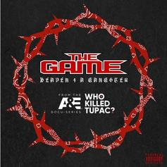 "Game Drops ""Heaven 4 A Gangster"" On 2Pac's Death Anniversary"