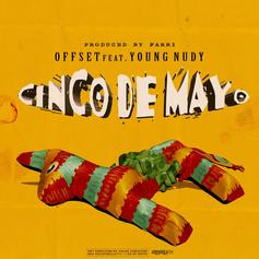 "Offset And Young Nudy Join Forces On ""Cinco De Mayo"""