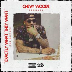 """Download Chevy Woods' New Mixtape """"Exactly What They Want"""""""