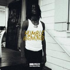 "OMB Peezy Drops EP ""Humble Beginnings"""