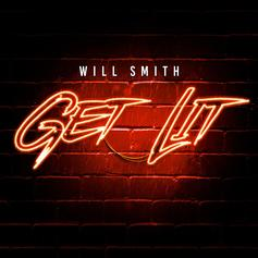 "Will Smith Returns With New EDM Single ""Get Lit"""