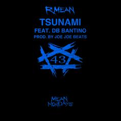 "R-Mean Connects With DB Bantino On ""Tsunami"""