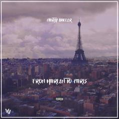 "Marty Baller Goes ""From Harlem To Paris"" On His Latest Single"