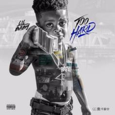 "Lil Baby Drops 16 Track Mixtape ""Too Hard"""