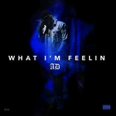 "AD Drops Off ""What I'm Feelin"""