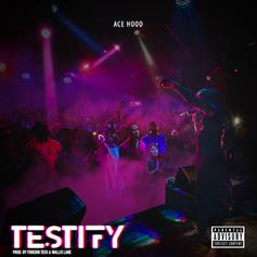 "Ace Hood Wants You To ""Testify"" In New Banger"