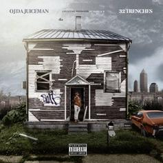 "OJ Da Juiceman Returns With His Latest Project ""32 Trenches"""