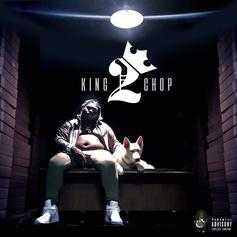 """Stream Young Chop's """"King Chop 2"""" Project"""