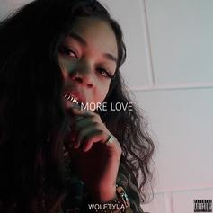 "Wolftyla Ushers In 2018 with ""More Love"""