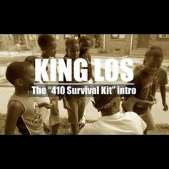 """King Los Releases """"The 410 Survival Kit (Intro)"""""""